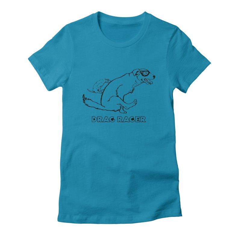 Drag Racer Women's T-Shirt by truthpup's Artist Shop