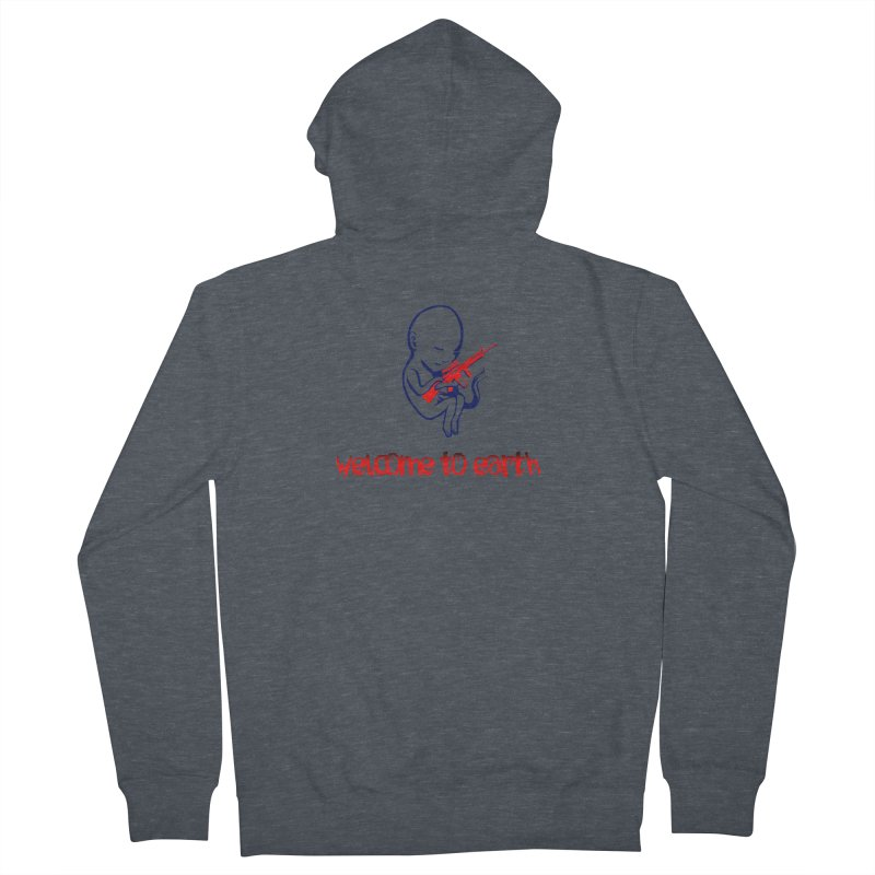 Welcome to Earth Men's French Terry Zip-Up Hoody by truthpup's Artist Shop