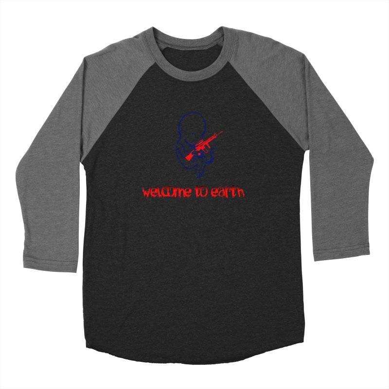 Welcome to Earth Men's Baseball Triblend T-Shirt by truthpup's Artist Shop