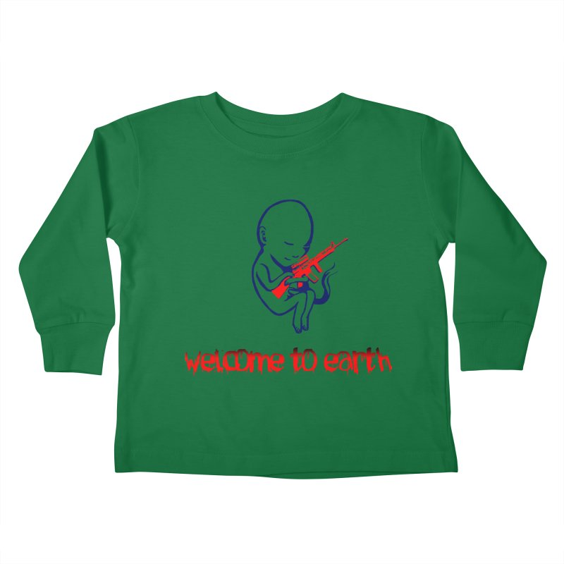 Welcome to Earth Kids Toddler Longsleeve T-Shirt by truthpup's Artist Shop