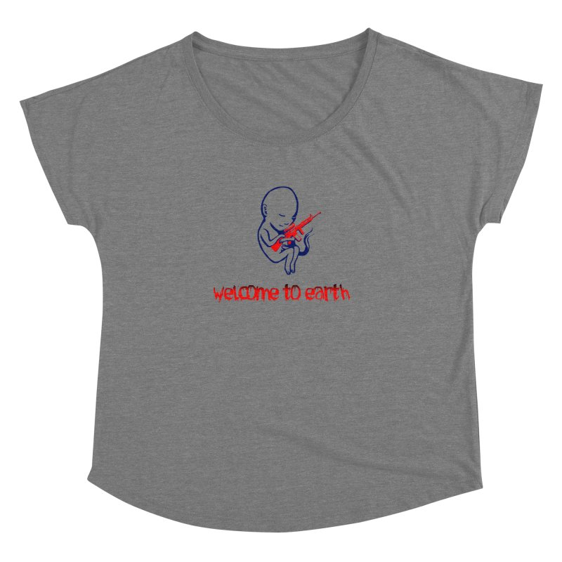 Welcome to Earth Women's Scoop Neck by truthpup's Artist Shop