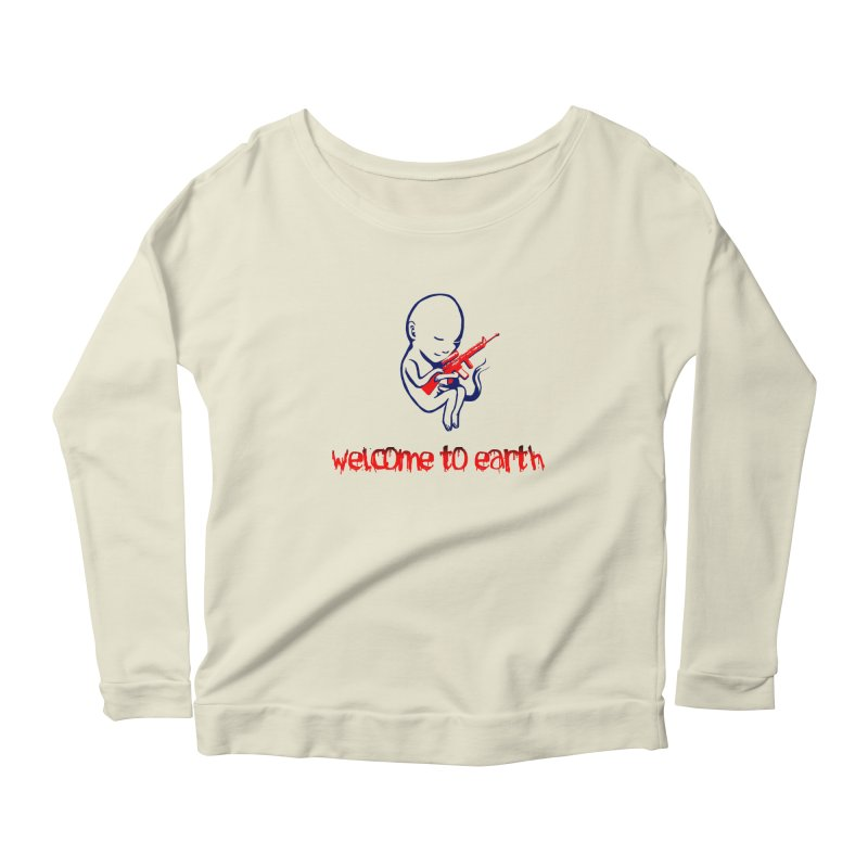 Welcome to Earth Women's Scoop Neck Longsleeve T-Shirt by truthpup's Artist Shop