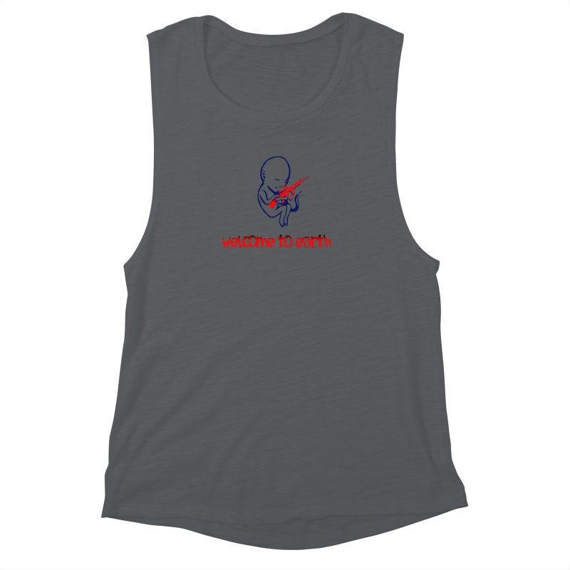 Welcome to Earth Women's Muscle Tank by truthpup's Artist Shop