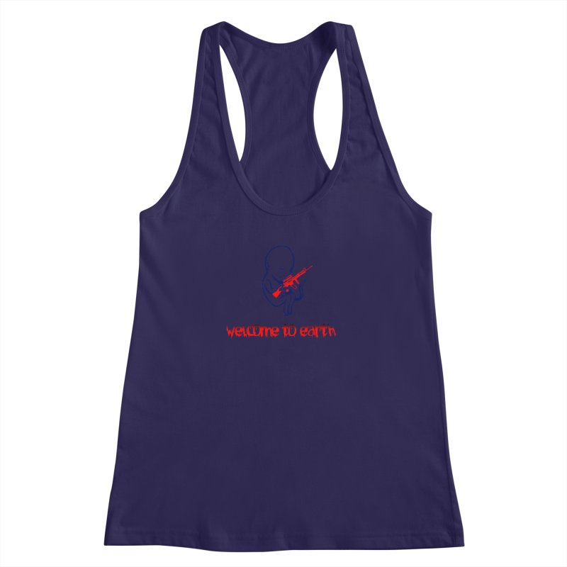 Welcome to Earth Women's Racerback Tank by truthpup's Artist Shop