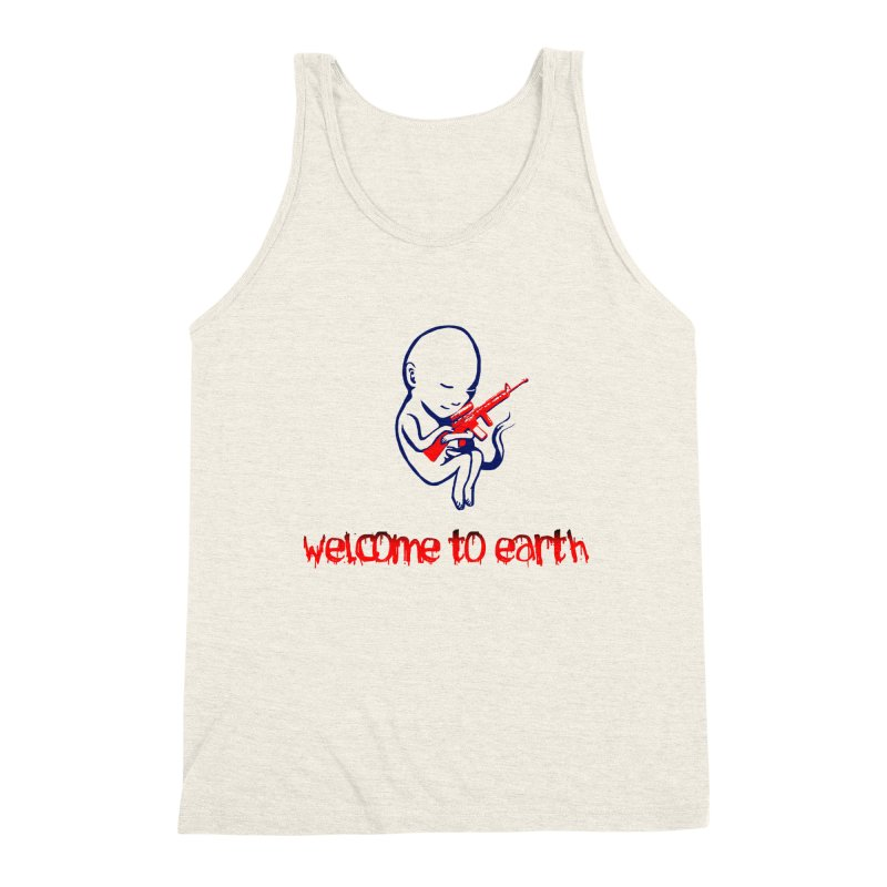 Welcome to Earth Men's Triblend Tank by truthpup's Artist Shop