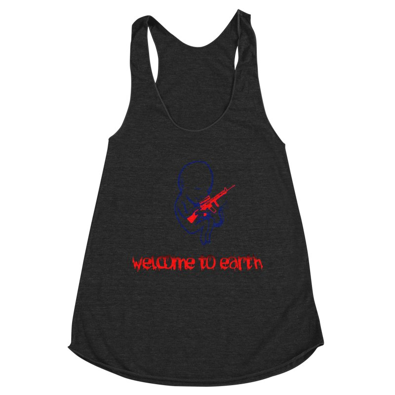 Welcome to Earth Women's Racerback Triblend Tank by truthpup's Artist Shop