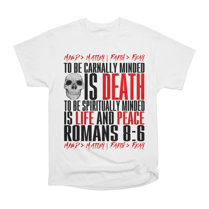 Spiritually Minded | Romans 8:6 (White) Men's Heavyweight T-Shirt by TruthSeekah Clothing