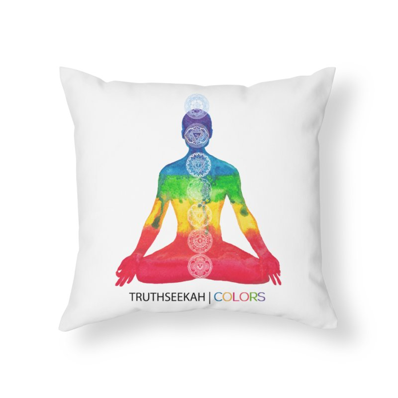 COLORS Chakra Tee Home Throw Pillow by TruthSeekah Clothing