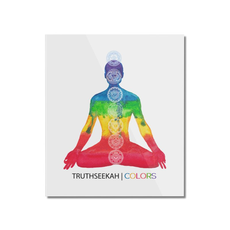 COLORS Chakra Tee Home Mounted Acrylic Print by TruthSeekah Clothing