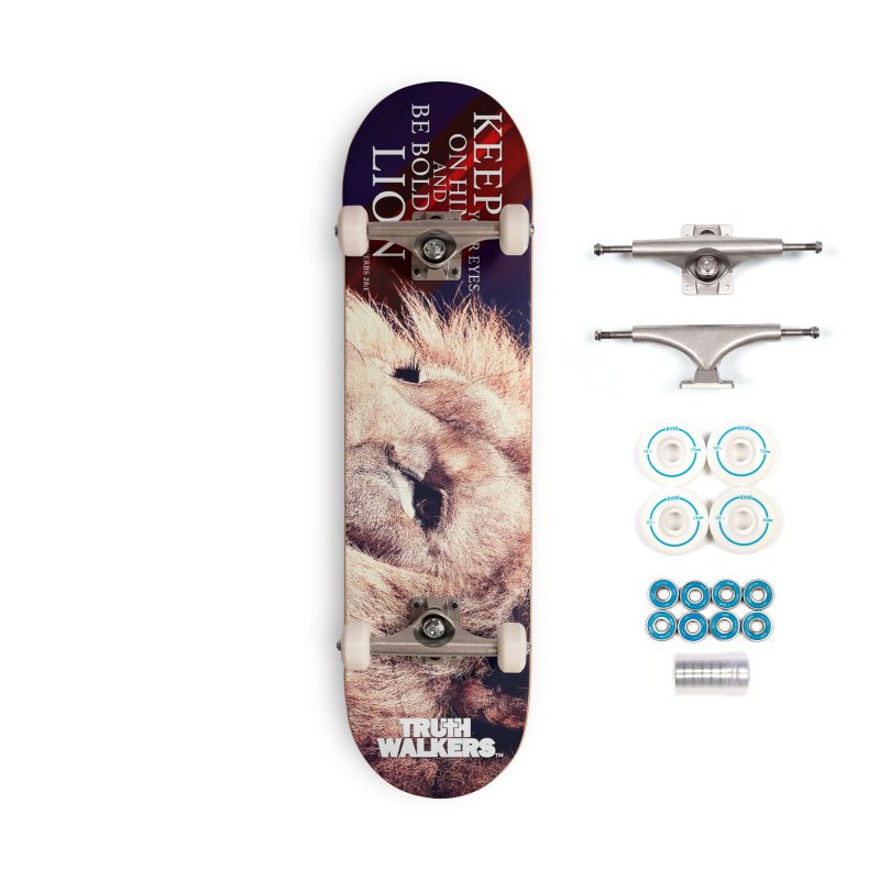 Be Bold as a Lion Accessories Skateboard by truthwalkers's Artist Shop