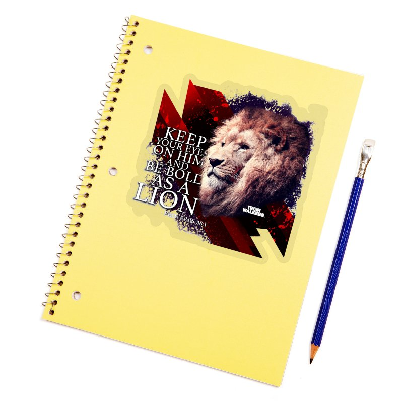 Be Bold as a Lion Accessories Sticker by truthwalkers's Artist Shop