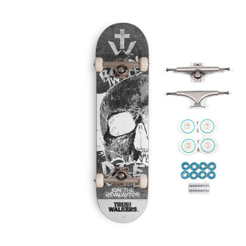 BORN TWICE, DIE ONCE BLACKOUT COLLECTION Accessories Skateboard by truthwalkers's Artist Shop