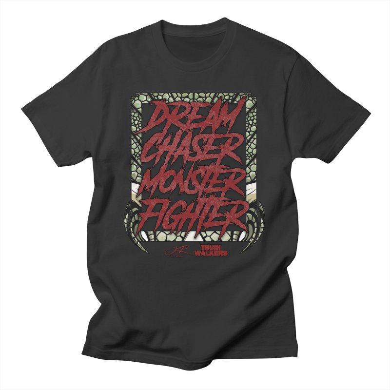 Dream Chaser Monster Fighter Women's T-Shirt by truthwalkers's Artist Shop