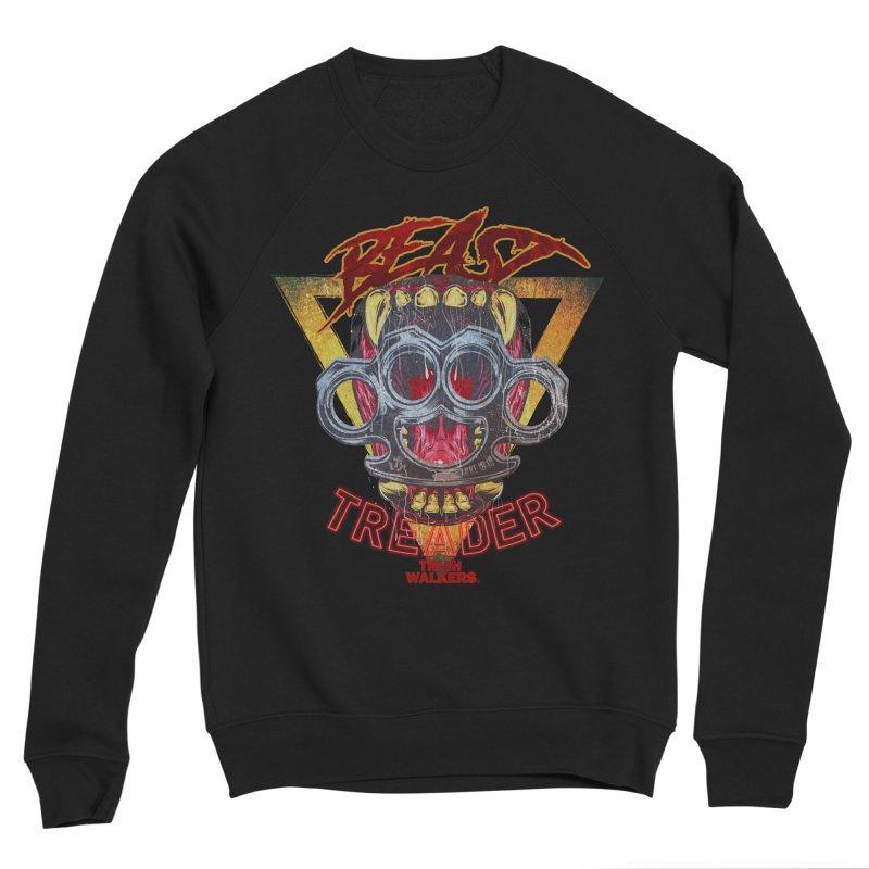 BEAST TREADER Women's Sweatshirt by truthwalkers's Artist Shop