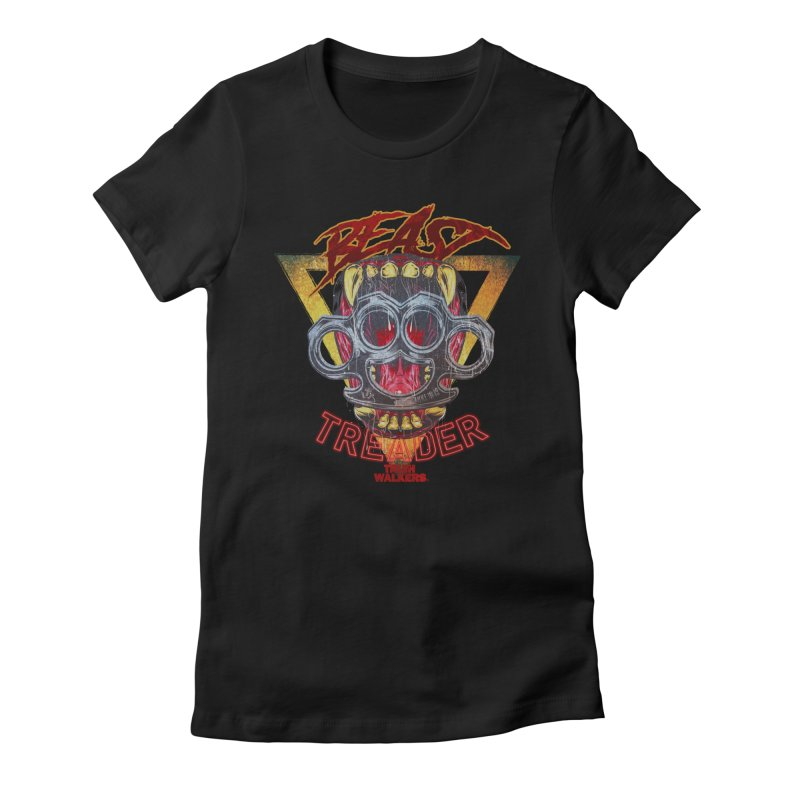 BEAST TREADER Women's T-Shirt by truthwalkers's Artist Shop