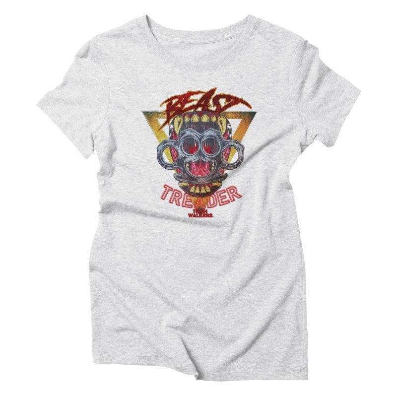 BEAST TREADER Women's T-Shirt by truthwalkers's Artist Shop