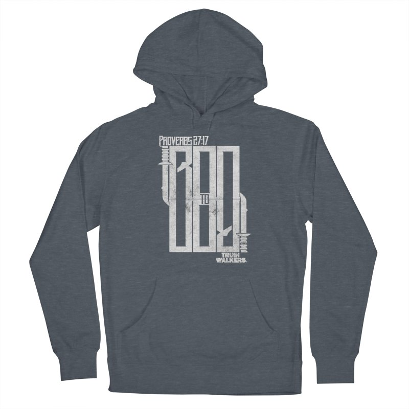 IRON TO IRON Men's Pullover Hoody by truthwalkers's Artist Shop