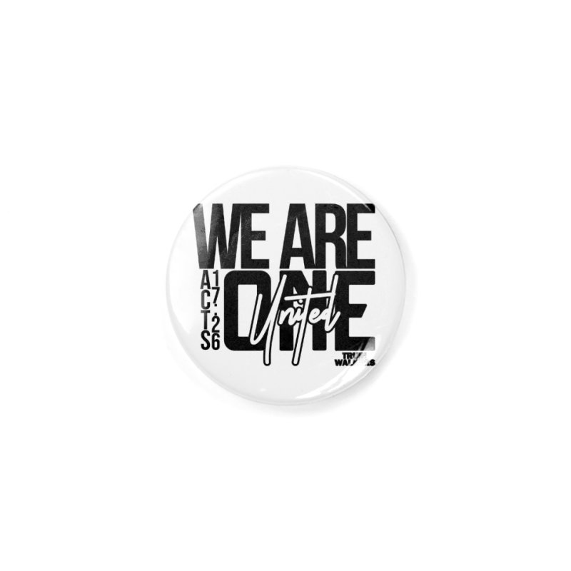 We Are One Accessories Button by truthwalkers's Artist Shop