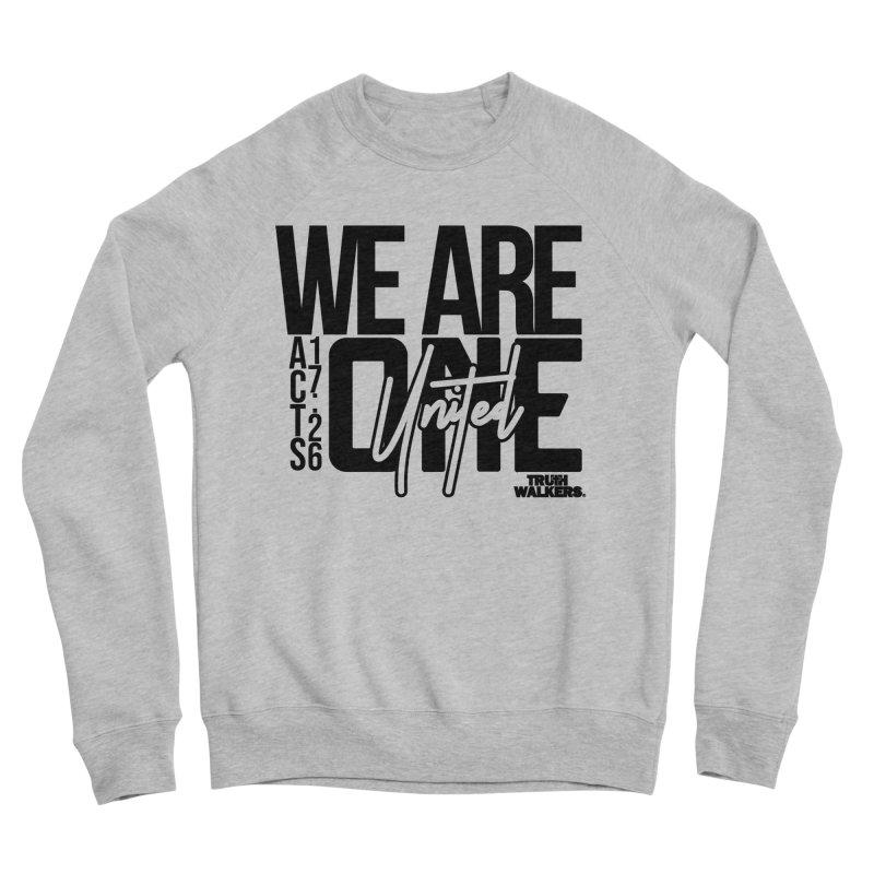We Are One Women's Sweatshirt by truthwalkers's Artist Shop