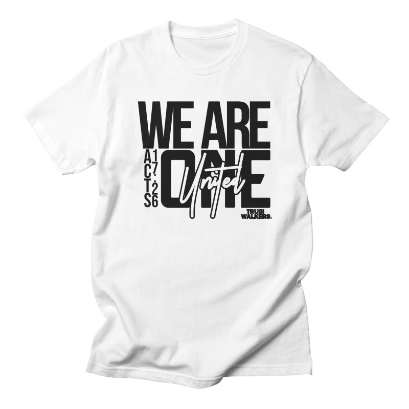 We Are One Men's T-Shirt by truthwalkers's Artist Shop