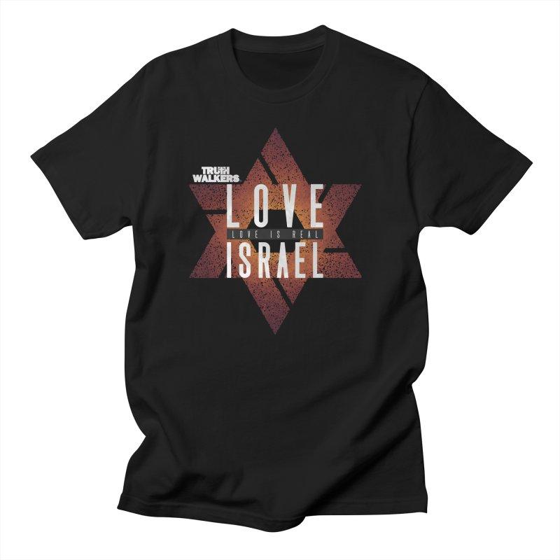 Love Israel - Love is Real Men's T-Shirt by truthwalkers's Artist Shop