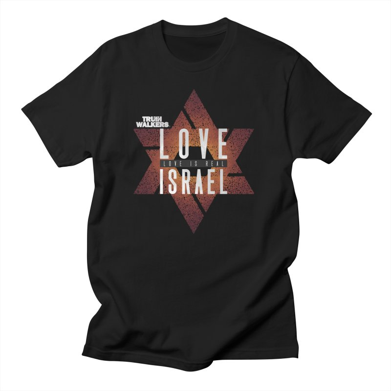 Love Israel - Love is Real Men's T-Shirt by truthwalkers's Artist Shop