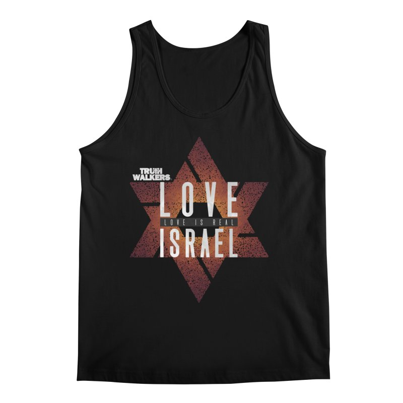 Love Israel - Love is Real Men's Tank by truthwalkers's Artist Shop