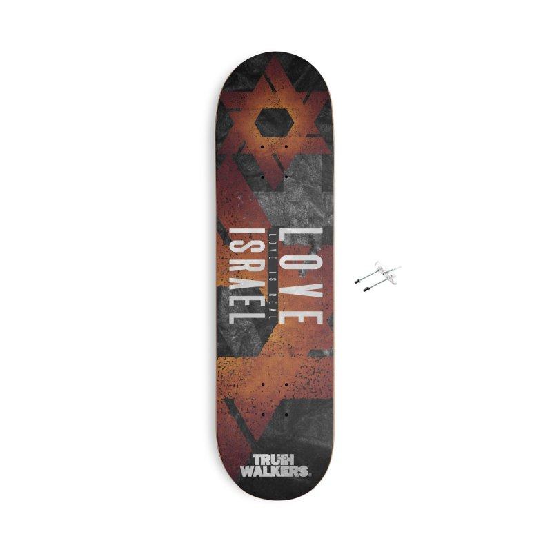 Love Israel - Love is Real Accessories Skateboard by truthwalkers's Artist Shop