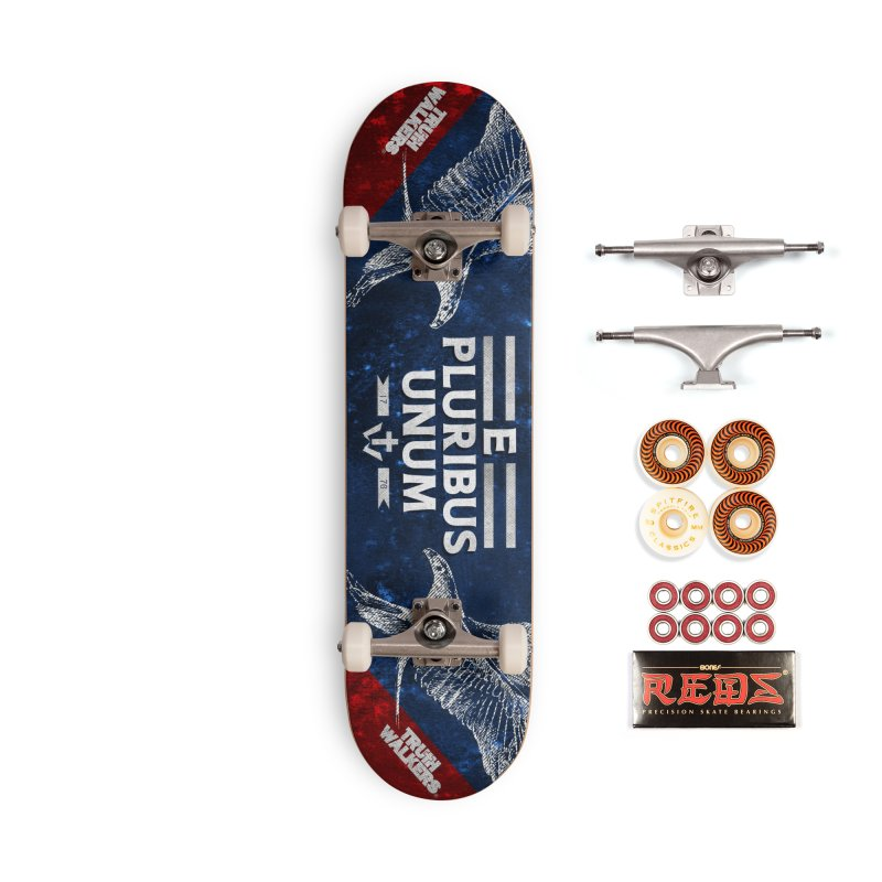 Out of Many, One Accessories Skateboard by truthwalkers's Artist Shop