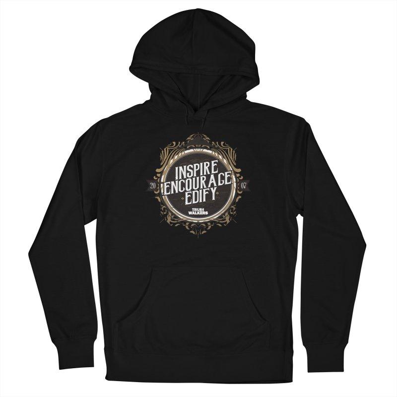 Inspire Encourage Edify Badge Women's Pullover Hoody by truthwalkers's Artist Shop