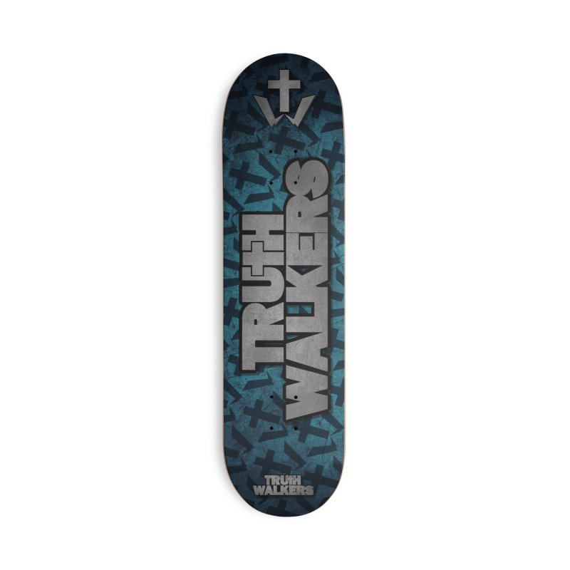 Truth Walkers Steel Accessories Skateboard by truthwalkers's Artist Shop