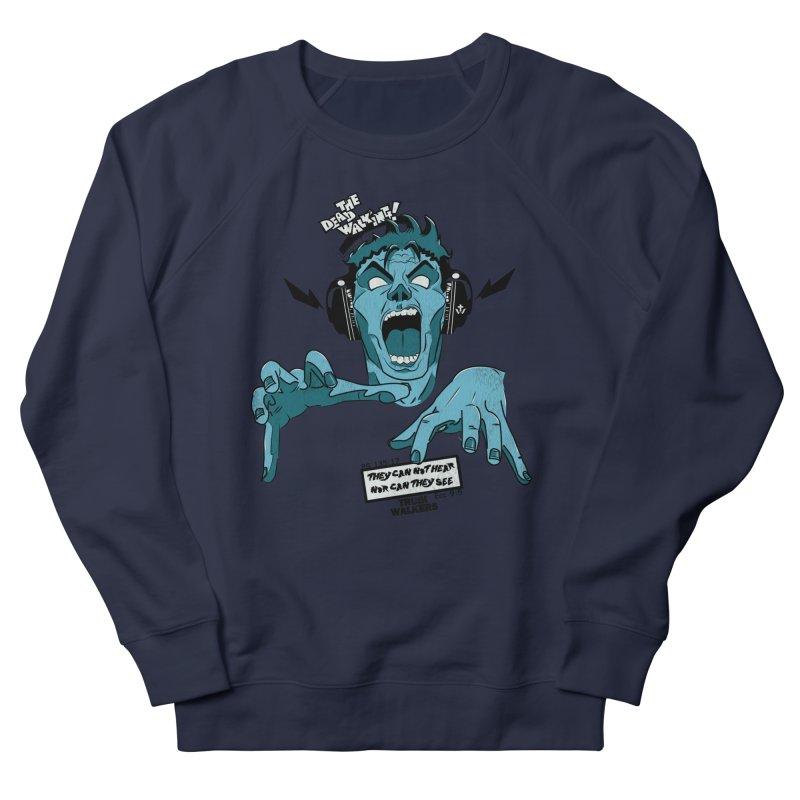 The Dead Walking Men's Sweatshirt by truthwalkers's Artist Shop