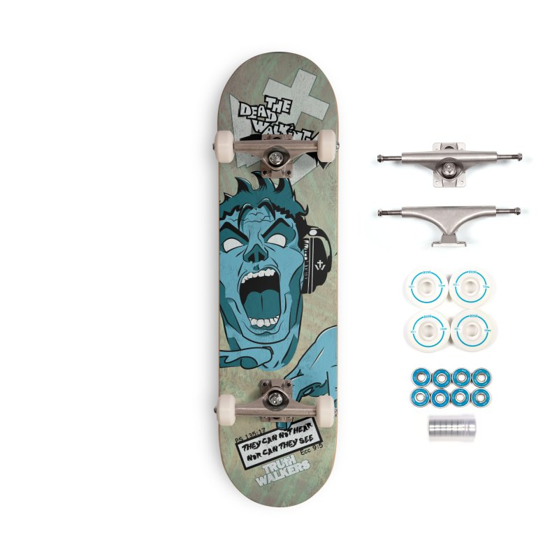 The Dead Walking Accessories Skateboard by truthwalkers's Artist Shop