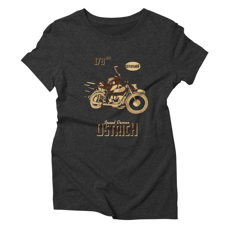 Speed Demon Ostrich Women's Triblend T-shirt by Trybyk Art