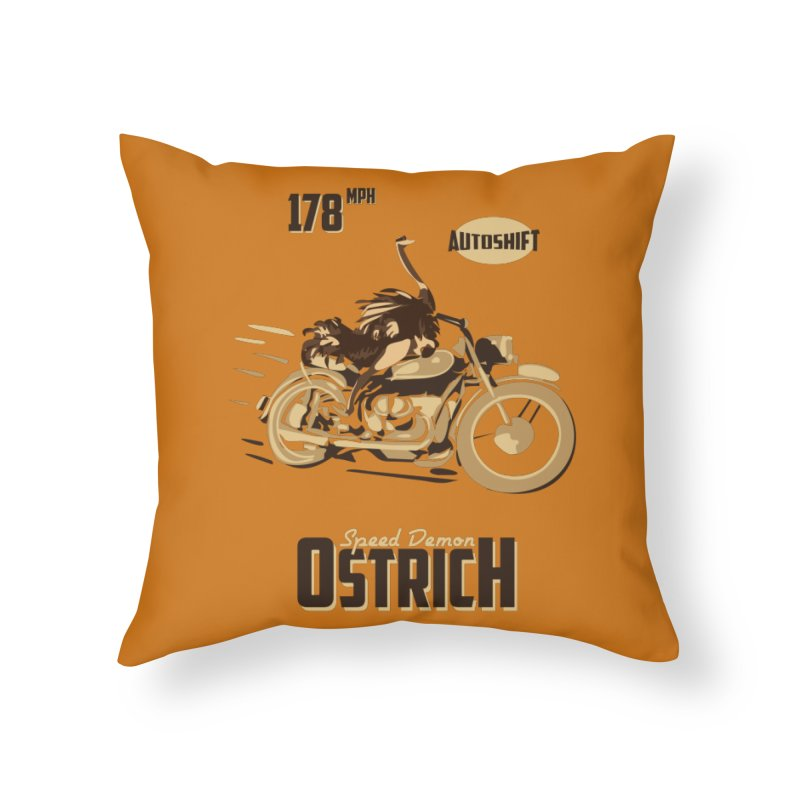 Speed Demon Ostrich Home Throw Pillow by Trybyk Art