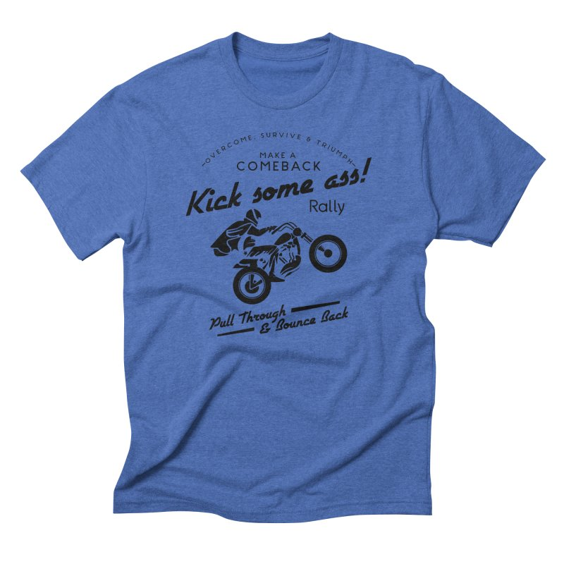 Kick Some Ass ! Men's Triblend T-shirt by Trybyk Art