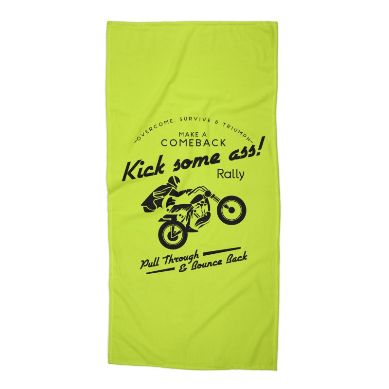 Kick Some Ass ! Accessories Beach Towel by Trybyk Art