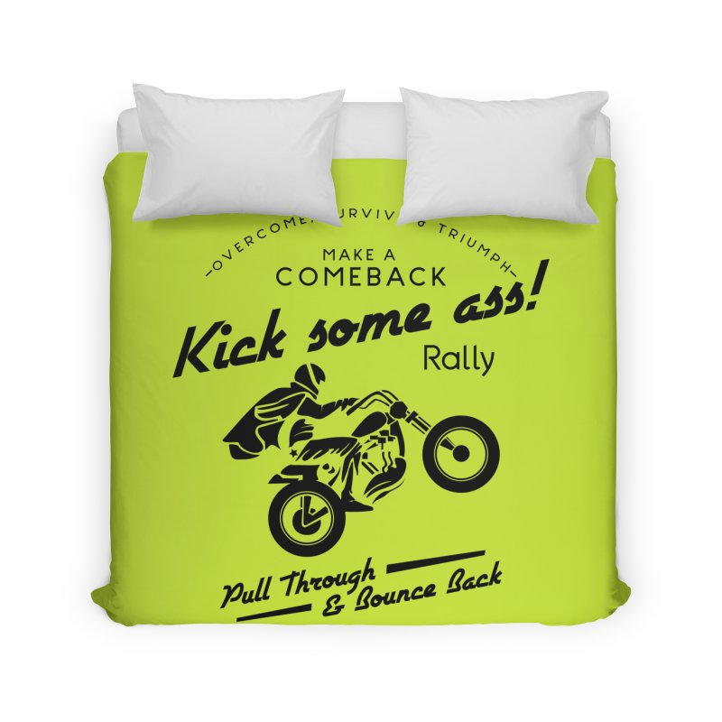 Kick Some Ass ! Home Duvet by Trybyk Art