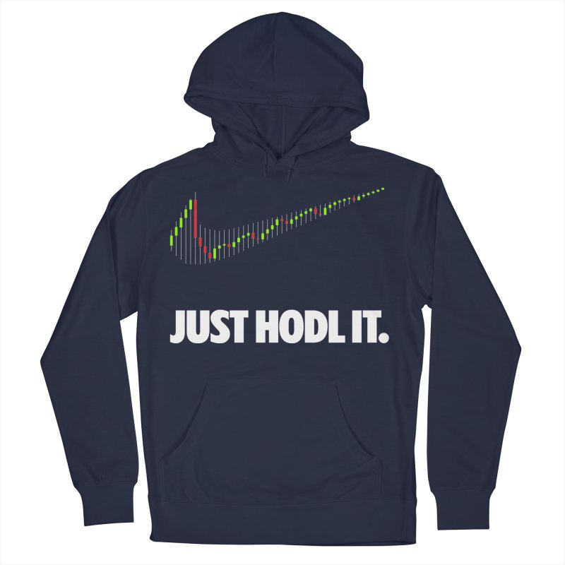 Just Hodl it Women's French Terry Pullover Hoody by tryingtodoart's Artist Shop