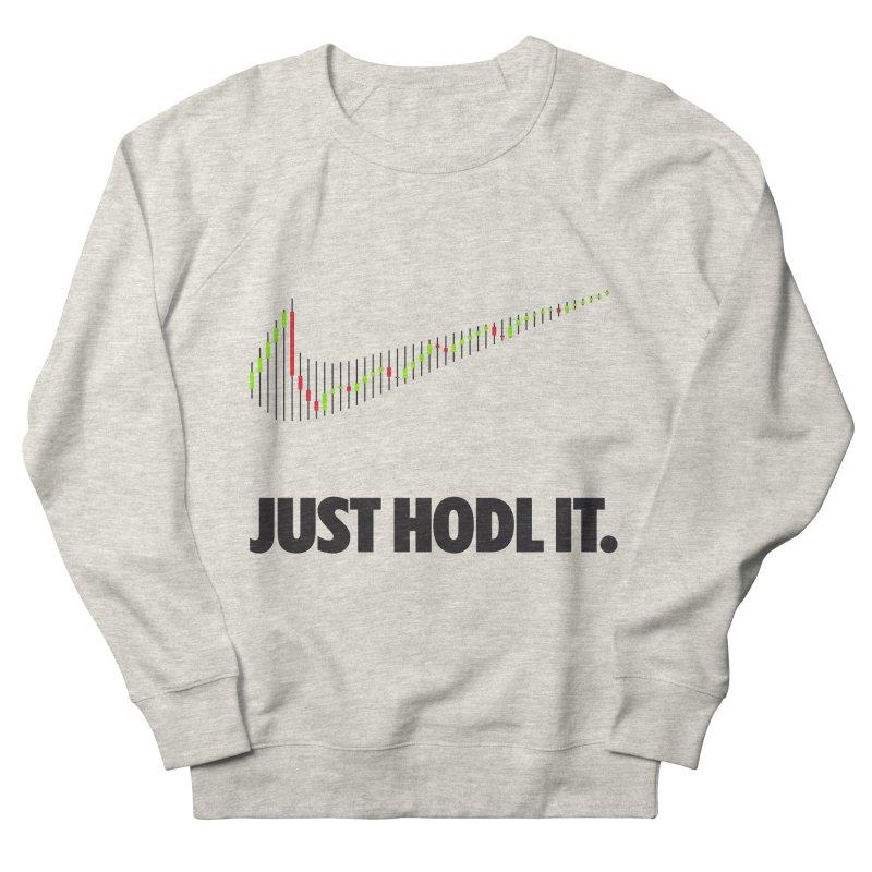 Just Hodl It  Men's Sweatshirt by tryingtodoart's Artist Shop