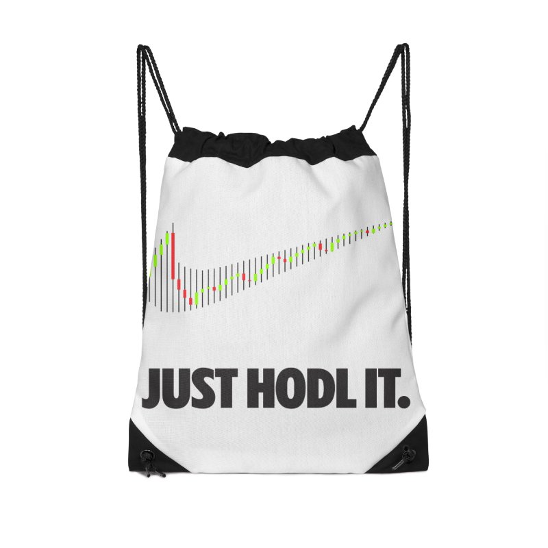 Just Hodl It  Accessories Drawstring Bag Bag by tryingtodoart's Artist Shop