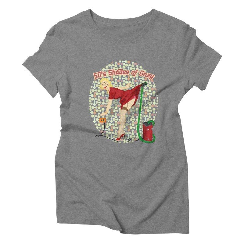 50's Shades of Grey Women's Triblend T-shirt by tsg's artist shop