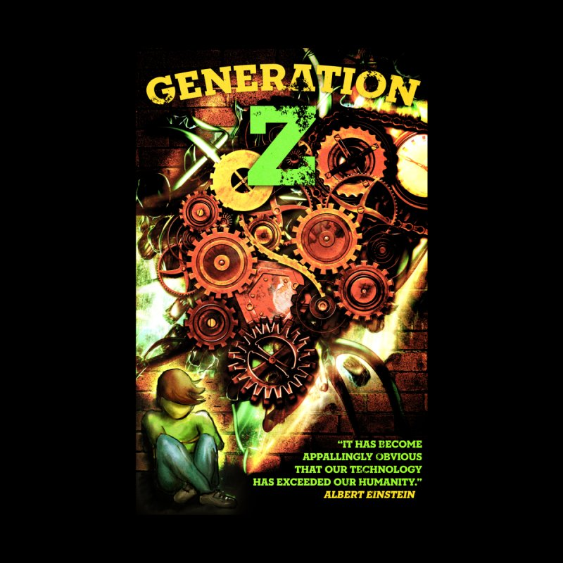 Generation Z None  by tsg's artist shop