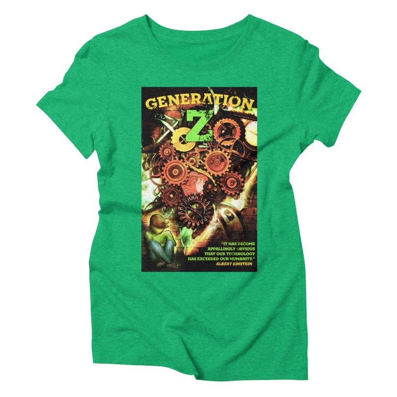 Generation Z Women's Triblend T-shirt by tsg's artist shop
