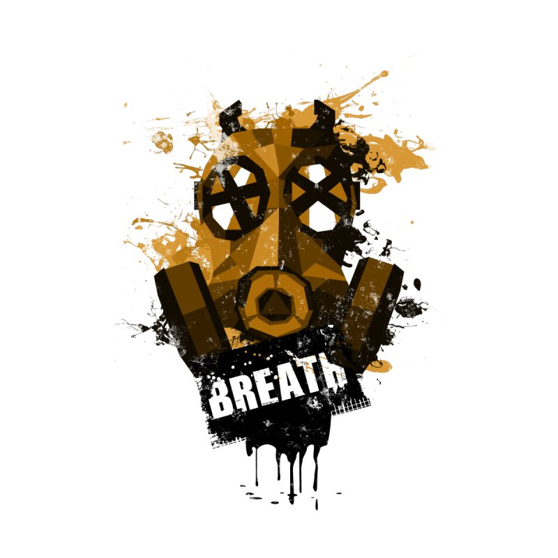 Breath! None  by tsg's artist shop