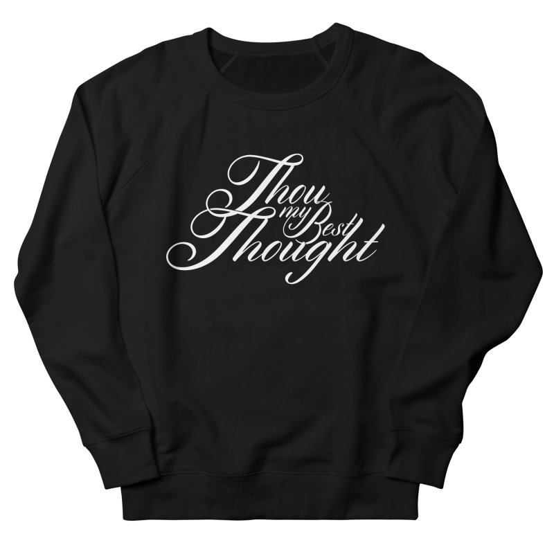 Thou My Best Thought Men's French Terry Sweatshirt by Tie Them As Symbols