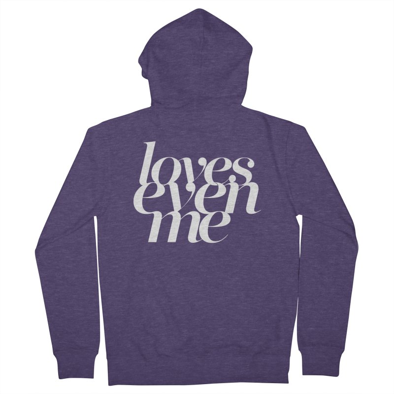 Loves Even Me Men's French Terry Zip-Up Hoody by Tie Them As Symbols