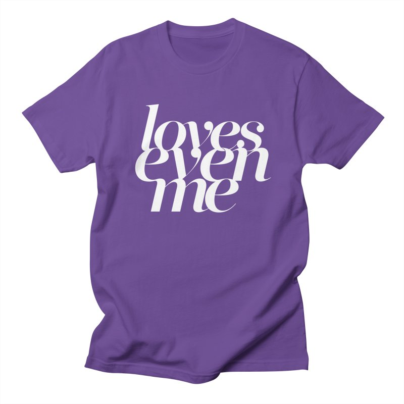 Loves Even Me Men's Regular T-Shirt by Tie Them As Symbols