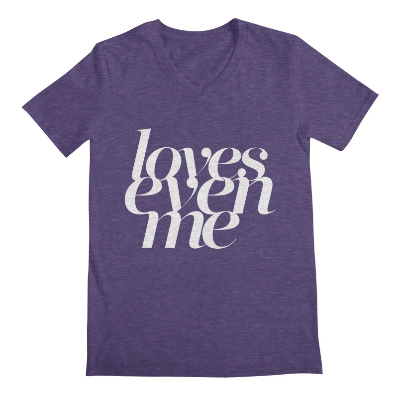 Loves Even Me Men's Regular V-Neck by Tie Them As Symbols