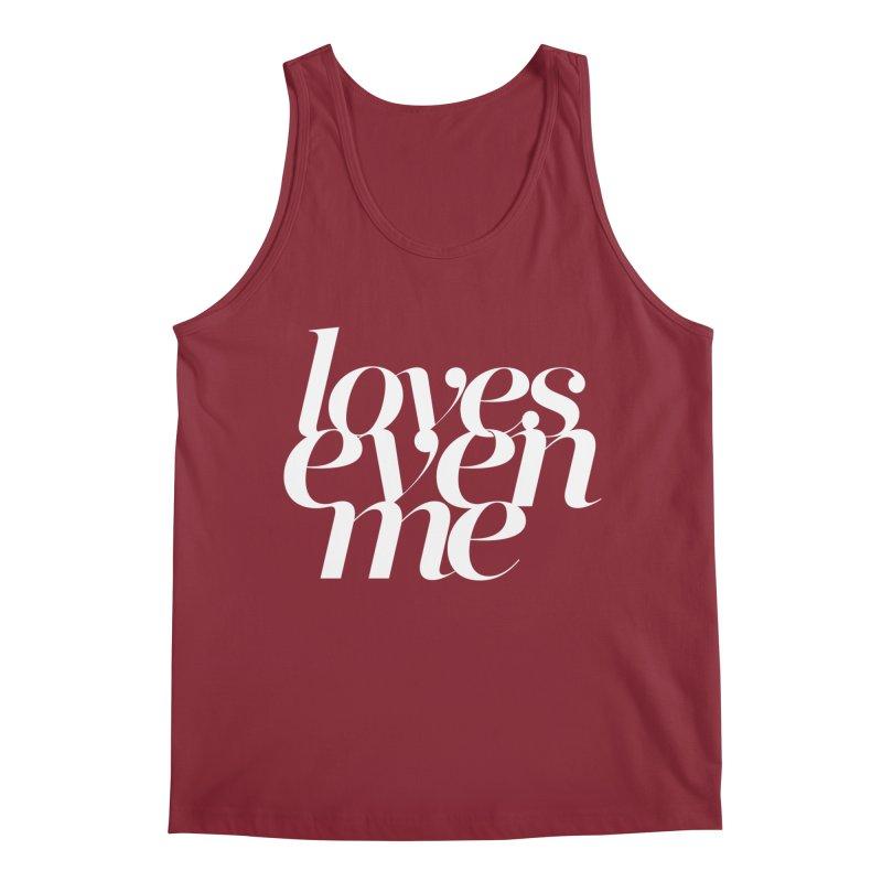 Loves Even Me Men's Tank by Tie Them As Symbols